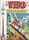 Weird Science-Fantasy (EC Classics #7) - Al Feldstein, William M. Gaines