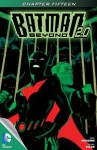 Batman Beyond 2.0 (2013- ) #15 - Kyle Higgins, Thony Silas