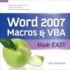 Word 2007 Macros & VBA Made Easy (Made Easy Series) - Guy Hart-Davis