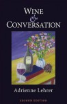 Wine and Conversation - Adrienne Lehrer
