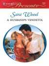 A Husband's Vendetta (Harlequin Presents) - Sara Wood