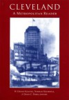 Cleveland, a Metropolitan Reader - W Keating, Norman Krumholz, David Perry