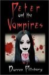 Peter and the Vampires (Peter and the Monsters #2) - Darren Pillsbury