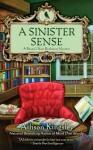 A Sinister Sense: A Raven's Nest Bookstore Mystery - Allison Kingsley