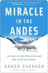 Miracle in The Andes - Nando Parrado