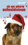 Ein Opa unterm Weihnachtsbaum (Novelle) (German Edition) - Petra Schier