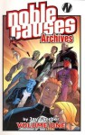 Noble Causes Archives Volume 1 - Jay Faerber