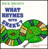 What Rhymes with Snake?: A Word and Picture Flap Book - Rick Brown