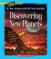 Discovering New Planets - Dana Meachen Rau, Mae Jemison
