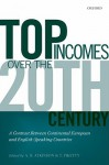 Top Incomes Over the Twentieth Century: A Contrast Betweem Continental European and English-Speaking Countries - A.B. Atkinson