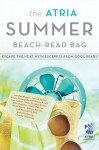 The Atria Summer 2012 Beach-Read Bag: Escape the Heat with Excerpts from Cool Reads - Jennifer Weiner