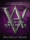 Blood Promise - Richelle Mead