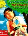 Kid Science: Backyard Science Experiments - Q.L. Pearce