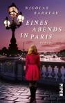 Eines Abends in Paris: Roman (German Edition) - Nicolas Barreau, Sophie Scherrer