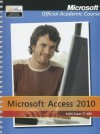 Exam 77-885 Microsoft Access 2010 - MOAC (Microsoft Official Academic Course