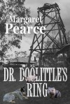 Dr. Doolittle's Ring: Life May Never Be the Same... - Margaret Pearce