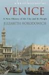 Brief History Of Venice - Elizabeth Horodowich