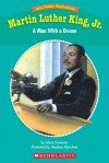 Easy Reader Biographies: Martin Luther King, Jr.: A Man With a Dream - Alyse Sweeney