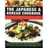 The Japanese & Korean Cookbook - Emi Kazuko