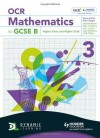 OCR Mathematics for Gcse Specification B. Student Book 3 - Howard Baxter