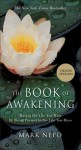 The Book of Awakening: Having the Life You Want by Being Present to the Life You Have (Gift Edition) - Mark Nepo