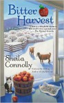 Bitter Harvest - Sheila Connolly