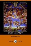 Death - And After? - Annie Wood Besant