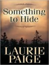 Something to Hide - Laurie Paige