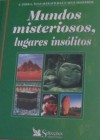 Mundos Misteriosos, Lugares Insólitos - Reader's Digest Association