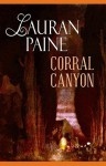 Corral Canyon - Lauran Paine