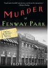 Murder at Fenway Park - Troy Soos