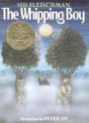 The Whipping Boy - Sid Fleischman, Peter Sís