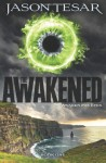 Awaken His Eyes: The Awakened Book One: 1 - Jason Tesar