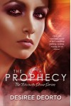 The Prophecy - Desiree DeOrto