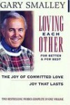 Loving Each Other for Better and for Best - Gary Smalley