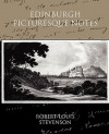 Edinburgh Picturesque Notes - Robert Louis Stevenson