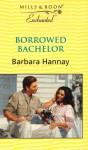 Borrowed Bachelor (Enchanted) - Barbara Hannay