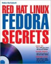 Red Hat Fedora Linux Secrets [With DVD] - Nabajyoti Barkakati