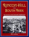 Rincon Hill and South Park: San Francisco's Early Fashionable Neighborhood - Albert Shumate, Wayne Bonnett, Richard Dillon