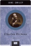 Charles Dickens: Penguin Lives - Jane Smiley