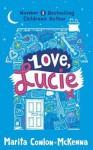 Love, Lucie. by Marita Conlon-McKenna - Marita Conlon-McKenna