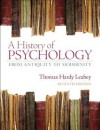 A History of Psychology: From Antiquity to Modernity Plus MySearchLab with eText -- Access Card Package (7th Edition) - Thomas Hardy Leahey