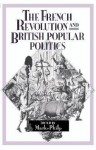 The French Revolution and British Popular Politics - Mark Philp