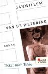 Ticket nach Tokio (German Edition) - Janwillem van de Wetering, Hubert Deymann