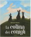 La collina dei conigli - Richard Adams, Paolo D'Altan, Pier Francesco Paolini