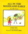 All in the Woodland Early - Jane Yolen, Jane Breskin Zalben