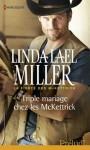 Triple mariage chez les McKettrick (La fierté des McKettrick, #3) - Linda Lael Miller
