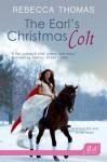 The Earl's Christmas Colt - Rebecca Thomas