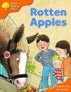 Rotten Apples (Oxford Reading Tree: Stage 6: More Storybooks A) - Roderick Hunt, Alex Brychta