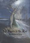 The Figure in the Mist - Stephen J Willis, Chris Willis, Ava Alexandra Dawn, Liz Bailey, Christine Bleny, Gillian Greenwood
